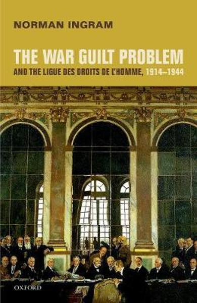 War Guilt Problem and the Ligue des droits de l'homme, 1914-
