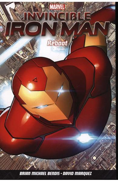 Invincible Iron Man Volume 1 - Brian Michael Bendis