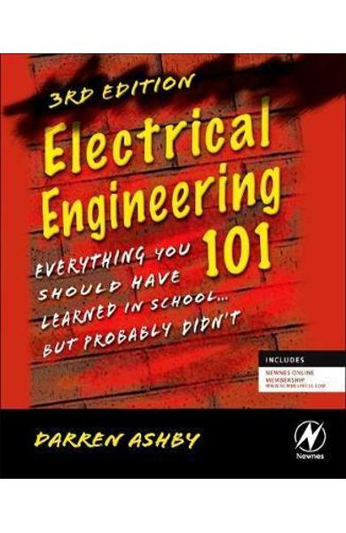Electrical Engineering 101 - Darren Ashby