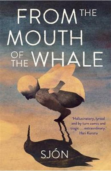 From the Mouth of the Whale -  Sjon