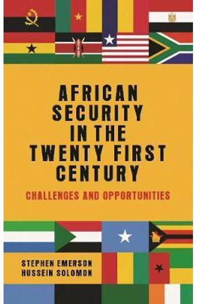 African Security in the Twenty-First Century - Stephen Emerson