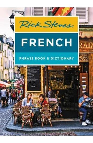 Rick Steves French Phrase Book & Dictionary (Eighth Edition) - Rick Steves