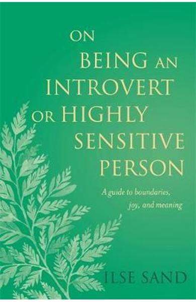 On Being an Introvert or Highly Sensitive Person