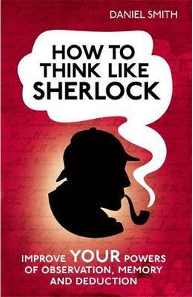 How to Think Like Sherlock