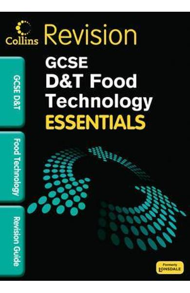 GCSE Essentials Food Technology Revision Guide