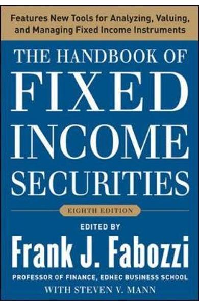 Handbook of Fixed Income Securities, Eighth Edition - Frank J Fabozzi