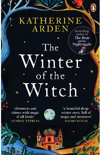 Winter of the Witch - Katherine Arden