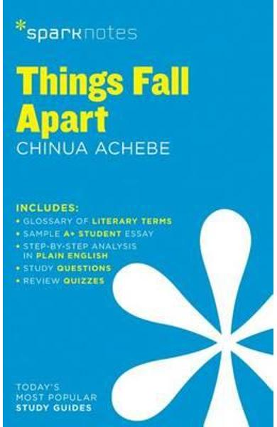 Things Fall Apart SparkNotes Literature Guide - SparkNotes Editors