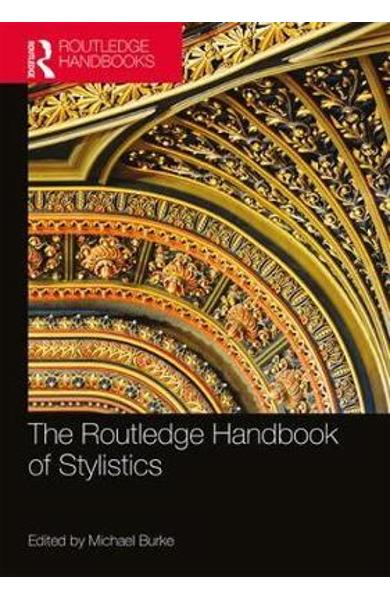 Routledge Handbook of Stylistics - Michael Burke
