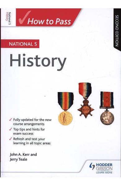 How to Pass National 5 History: Second Edition