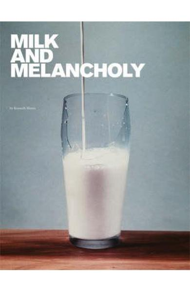 Milk and Melancholy