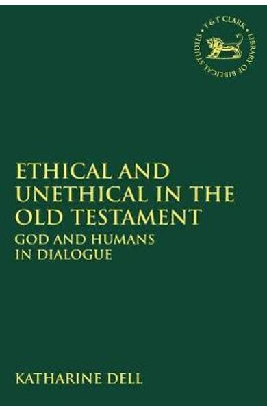 Ethical and Unethical in the Old Testament