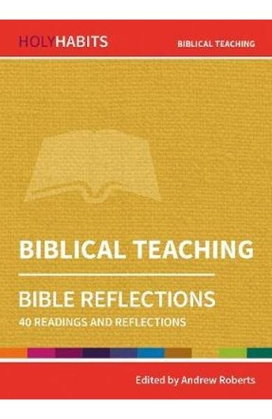 Holy Habits Bible Reflections: Biblical Teaching - Andrew Roberts