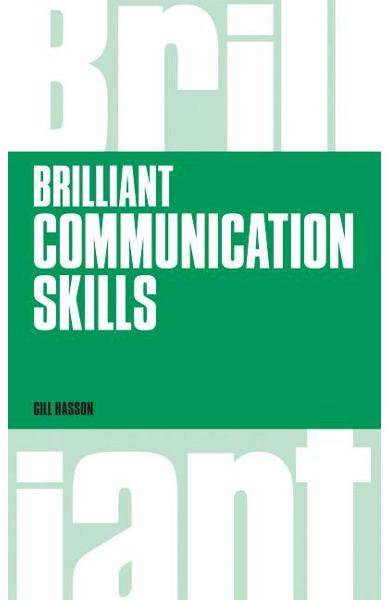 Brilliant Communication Skills, revised 1st edition - Gill Hasson