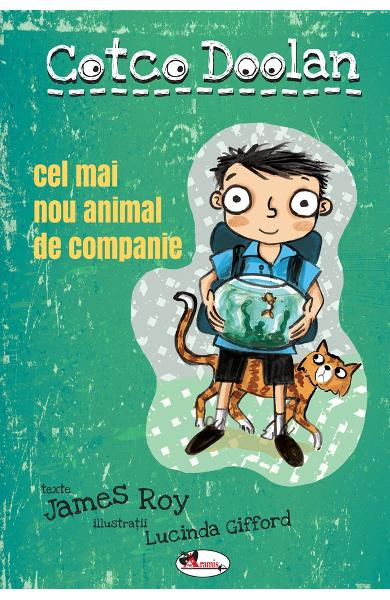 Cotco Doolan. Cel mai nou animal de companie - James Roy