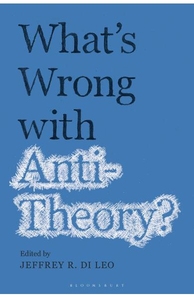 What's Wrong with Antitheory? -