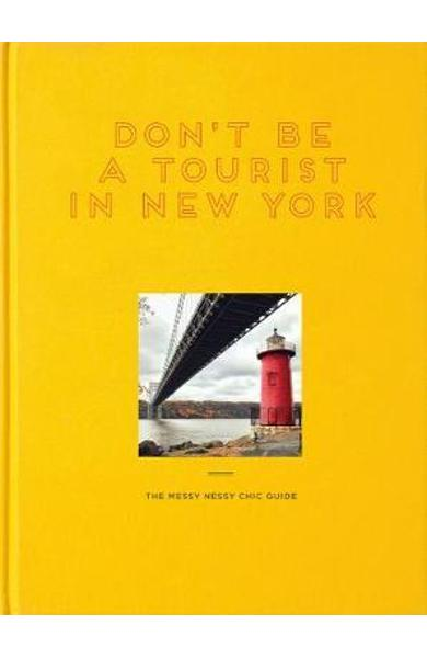 Don't Be a Tourist in New York - Vanessa Grall