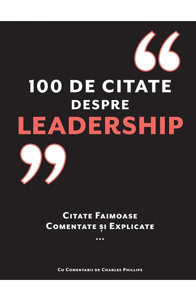 100 de citate despre Leadership - Charles Pillips