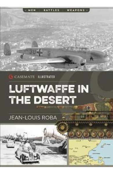 Luftwaffe in Africa 1941-1943 - Jean-Louis Roba