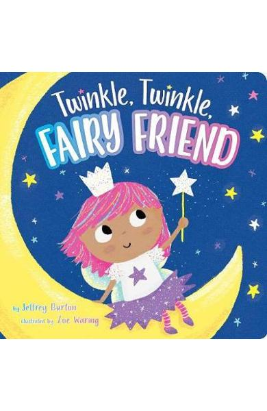 Twinkle, Twinkle, Fairy Friend - Jeffrey Burton