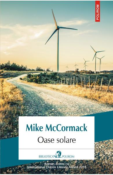 Oase solare - Mike McCormack