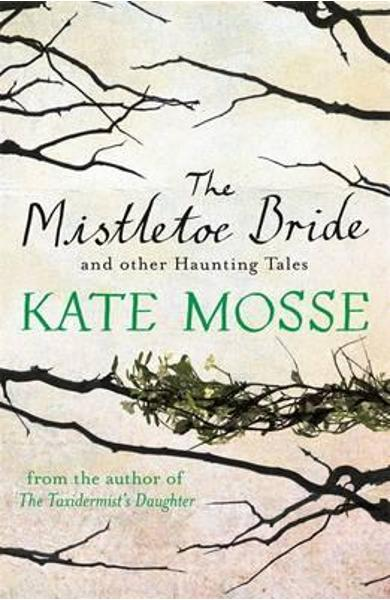 Mistletoe Bride and Other Haunting Tales