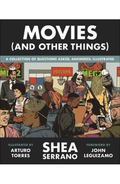 Movies (And Other Things) - Shea Serrano