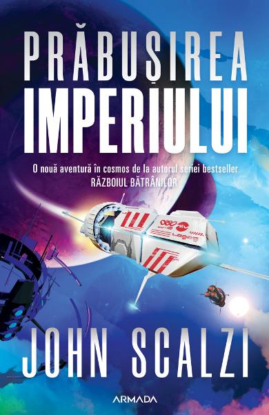Prabusirea imperiului. Seria Interdependenta Vol.1 - John Scalzi