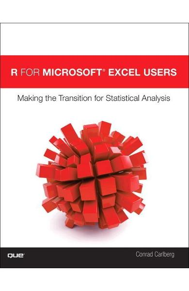 for Microsoft (R) Excel Users - Conrad Carlberg