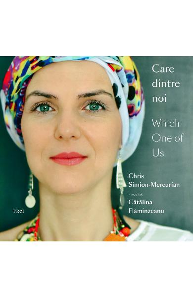 Care dintre noi / Which One of Us - Chris Simion-Mercurian