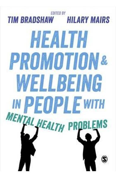Health Promotion and Wellbeing in People with Mental Health