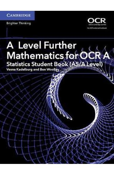 A Level Further Mathematics for OCR A Statistics Student Boo