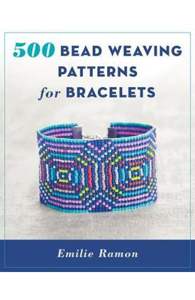 500 Bead Weaving Patterns for Bracelets - Emilie Ramon