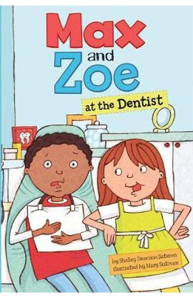 Max and Zoe at the Dentist - Shelley Swanson Sateren