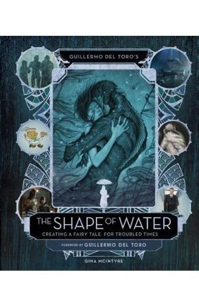 Guillermo del Toro's The Shape of Water: Creating a Fairy Ta