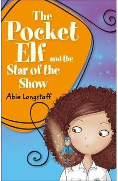 Reading Planet KS2 - The Pocket Elf and the Star of the Show