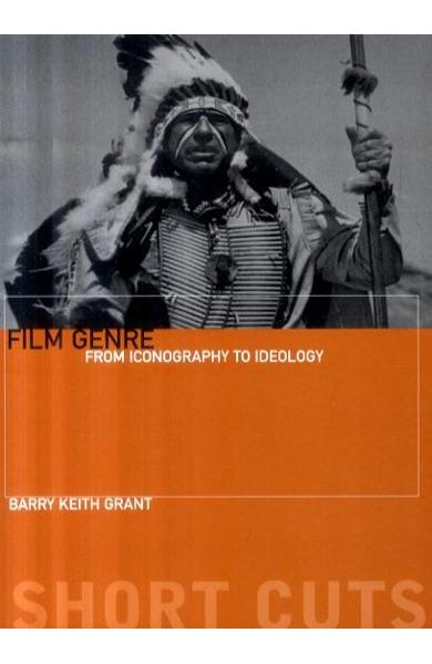 Film Genre - From Iconography to Ideology