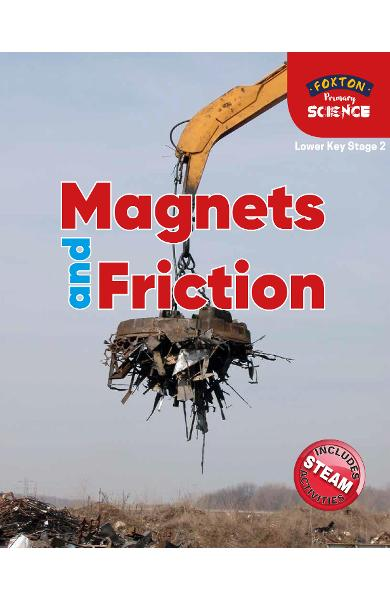 Foxton Primary Science: Magnets and Friction (Lower KS2 Scie - Nichola Tyrrell