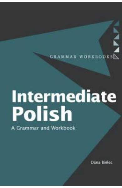 Intermediate Polish - Dana Bielec