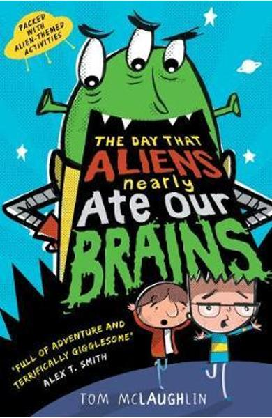 Day That Aliens (Nearly) Ate Our Brains