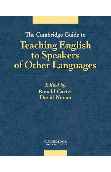 Cambridge Guide to Teaching English to Speakers of Other Lan - Ronald Carter