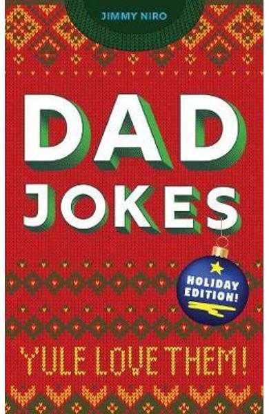 Dad Jokes: Holiday Edition - Jimmy Niro