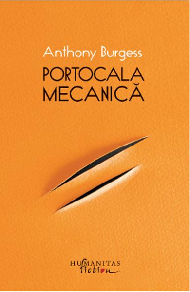 Portocala mecanica (cartonat) - Anthony Burgess