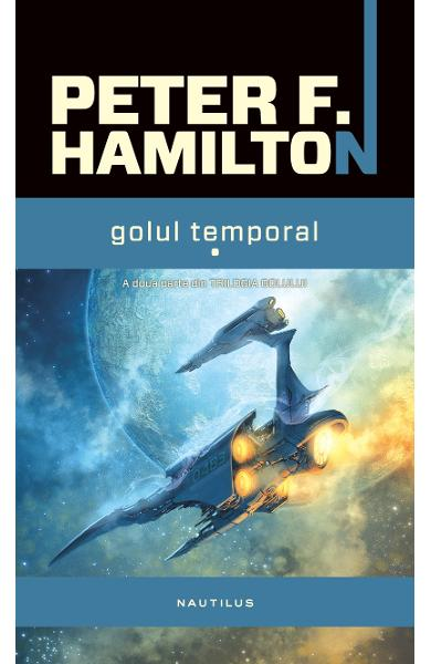 Golul Temporal Vol.1+2 - Peter F. Hamilton