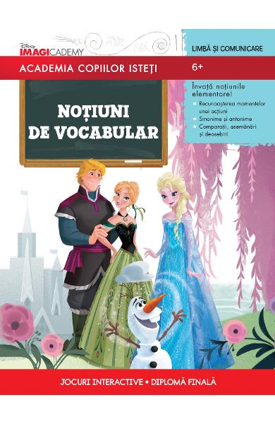 Academia copiilor isteti - Notiuni De Vocabular - 6+
