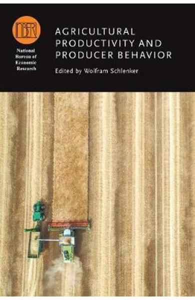 Agricultural Productivity and Producer Behavior - Wolfram Schlenker