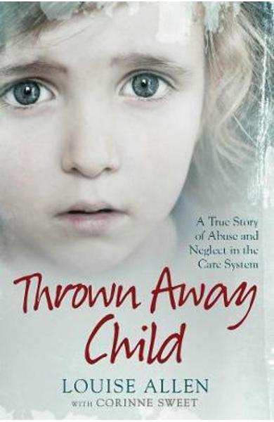 Thrown Away Child