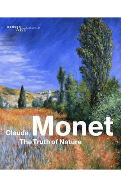 Claude Monet: The Truth of Nature - Christoph Heinrich