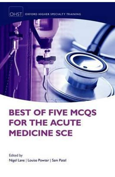 Best of Five MCQs for the Acute Medicine SCE - Nigel Lane