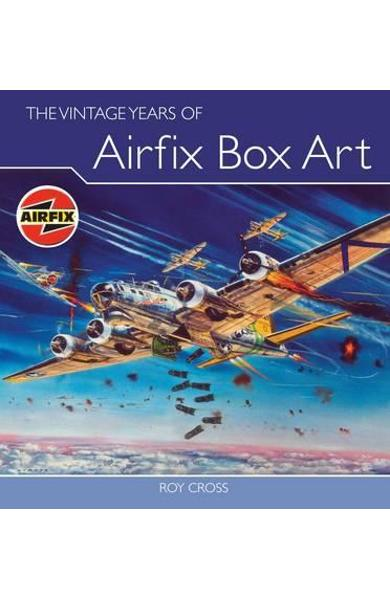 Vintage Years of Airfix Box Art - Roy Cross